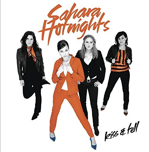 Sahara Hotnights Kiss & Tell