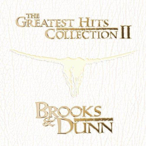 Brooks & Dunn Vol. 2 Greatest Hits Collectio
