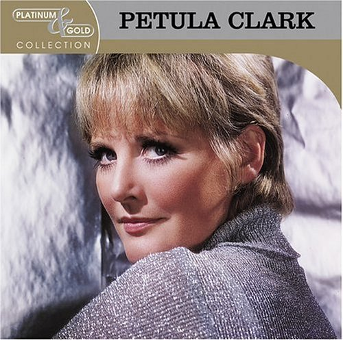 Petula Clark Platinum & Gold Collection Remastered Platinum & Gold Collection