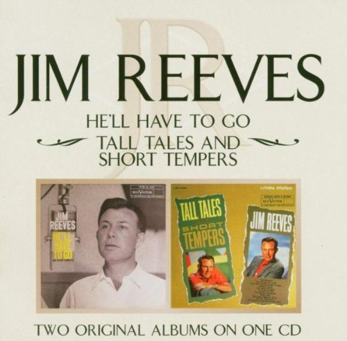 Jim Reeves He'll Have To Go Tall Tales & Import Gbr Remastered 2 On 1