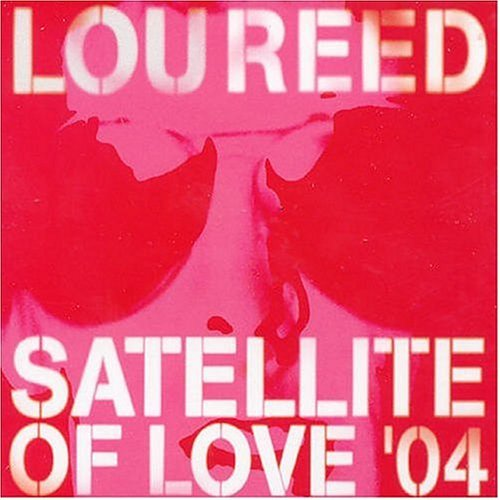 Lou Reed Satellite Of Love '04 Import Gbr Enhanced CD