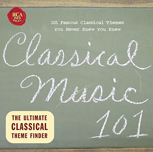 Classical Music 101 Classical Music 101 Various Various