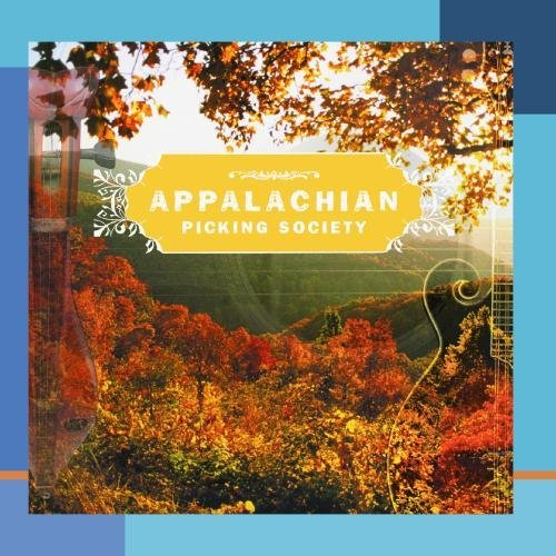 Appalachian Picking Society Vol. 1 Appalachian Picking Soc