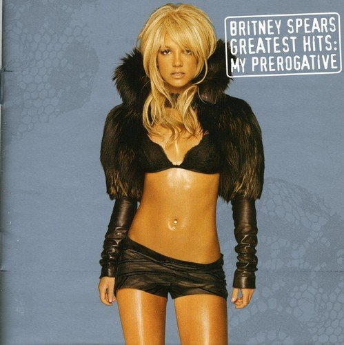 Britney Spears Greatest Hits My Prerogative Import Aus Incl. Bonus Tracks