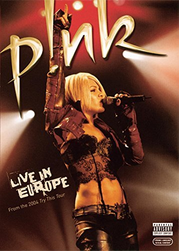 Pink Live In Europe Explicit Version Live In Europe