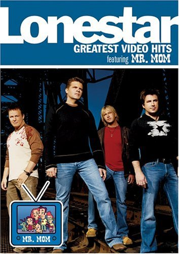 Lonestar Greatest Video Hits Feat. Mr. Mom