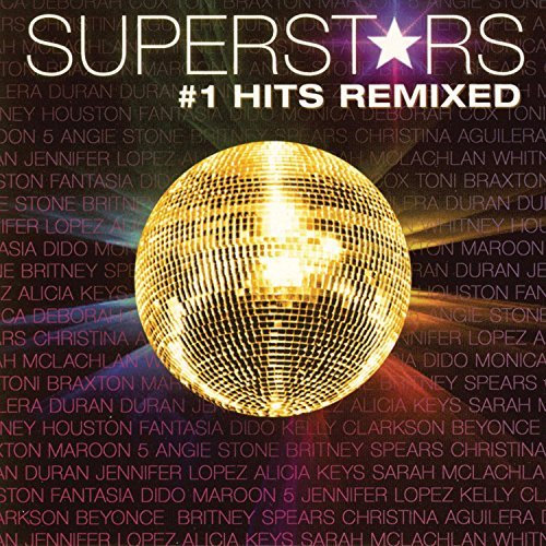 Superstars Remixed Superstars Remixed Clarkson Keys Maroon 5 Dido Kelis Spears Carey Beyonce