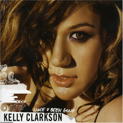 Kelly Clarkson Since U Been Gone Import Aus Enhanced CD