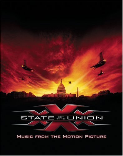Xxx State Of The Union Soundtrack Explicit Version