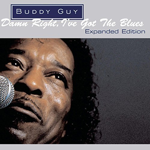 Buddy Guy Damn Right I've Got The Blues