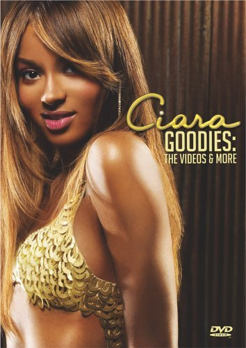 Ciara Goodies The Videos