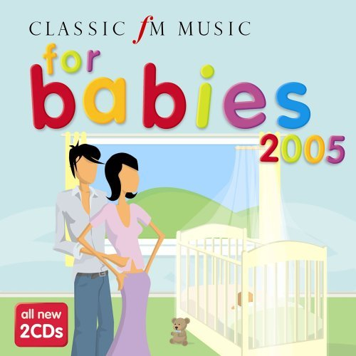 Classic Fm Music For Babies Classic Fm Music For Babies Import Gbr 2 CD Set