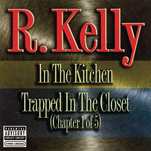 Kelly R. In The Kitchen Explicit Version