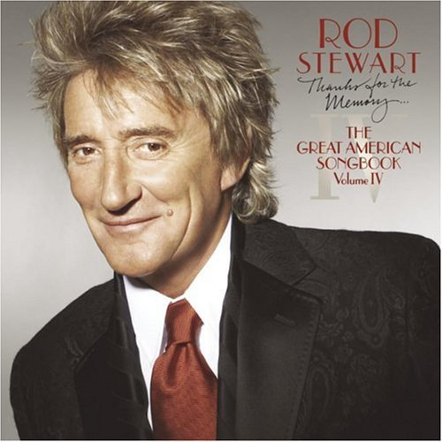 Rod Stewart Thanks For The Memory Great Am