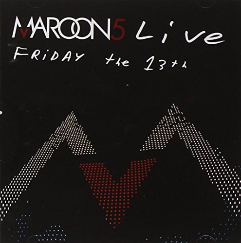 Maroon 5 Maroon 5 Live Friday The 13th Incl. DVD