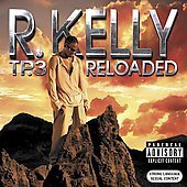 R. Kelly Tp.3 Reloaded Explicit Version 2 CD Set