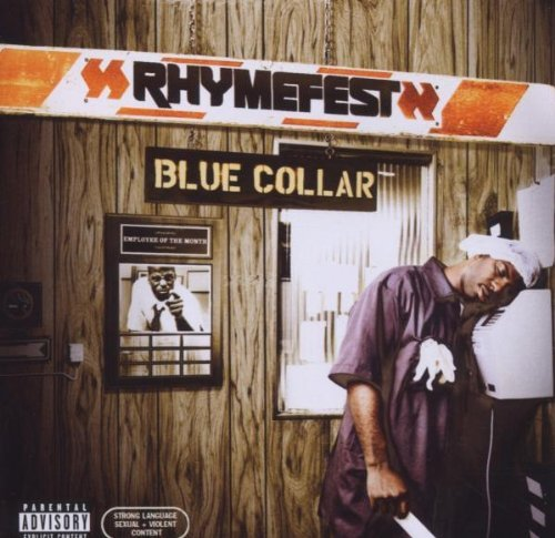 Rhymefest Blue Collar Explicit Version