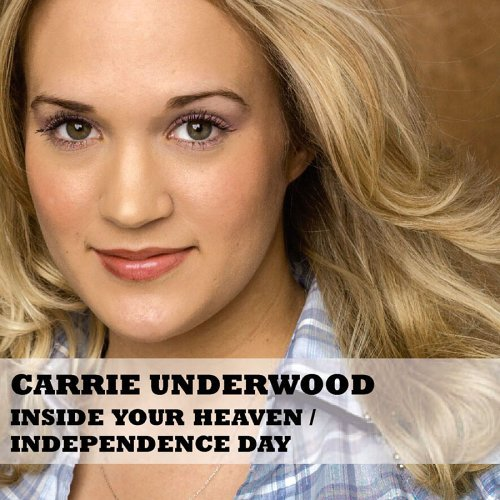 Underwood Carrie Inside Your Heaven