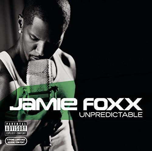 Jamie Foxx Unpredictable Explicit Version