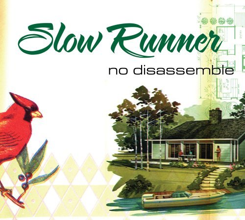 Slow Runner No Disassemble
