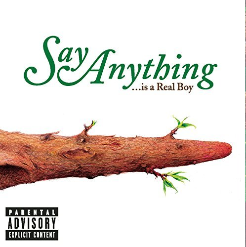 Say Anything Is A Real Boy Explicit Version Incl. Bonus CD Bonus Tracks