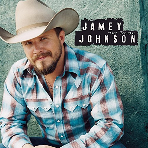Jamey Johnson Dollar