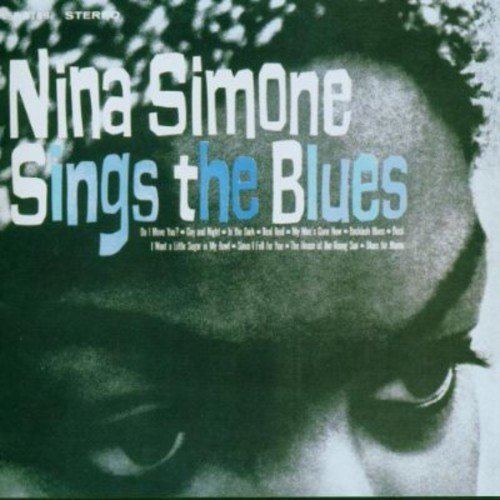 Nina Simone Nina Simone Sings The Blues Expanded Ed.