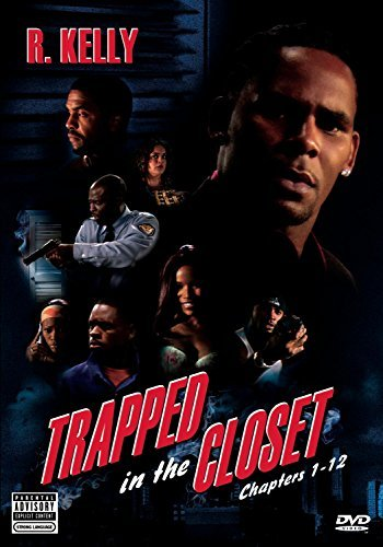 R. Kelly Trapped In The Closet Chapters Explicit Version Nr