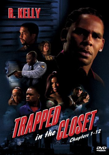 R. Kelly Trapped In The Closet Chapters Clean Version Nr