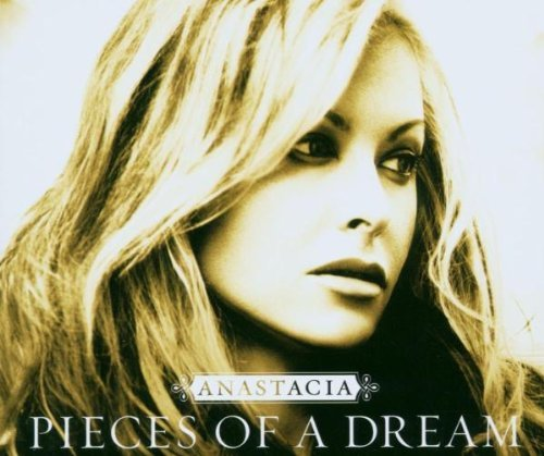 Anastacia Pieces Of A Dream Import Eu