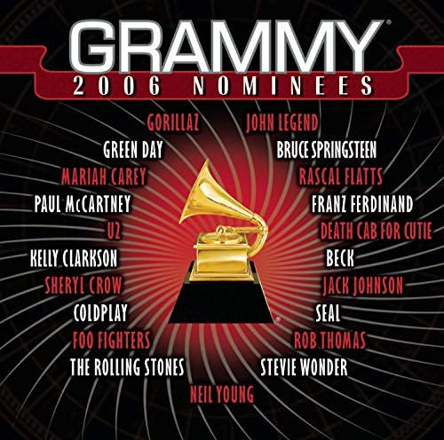 2006 Grammy Nominees 2006 Grammy Nominees Gorillaz U2 Seal Crow Clarkson Grammy Nominees
