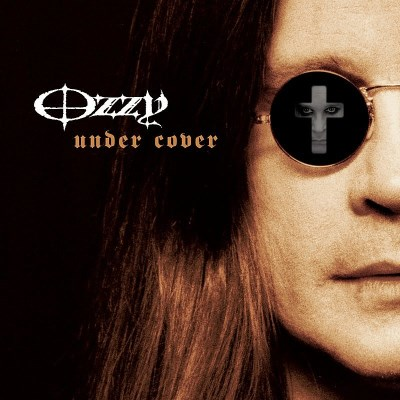 Ozzy Osbourne Under Cover Import Eu