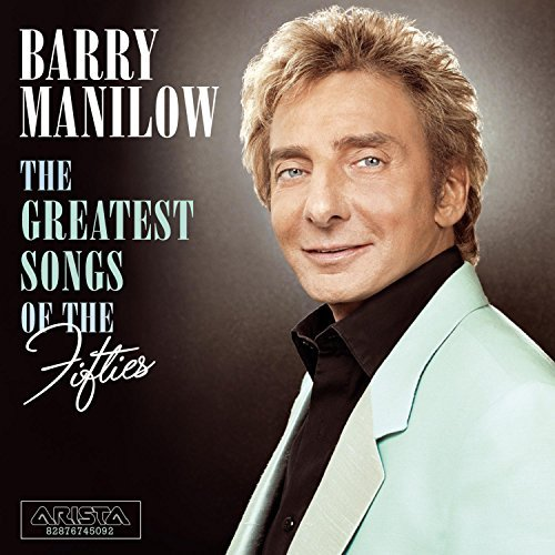 Manilow Barry Greatest Songs Of The 50s