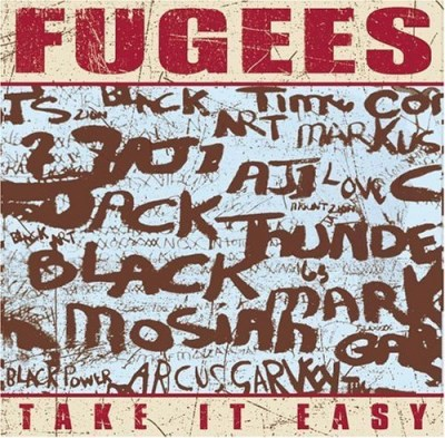 Fugees Take It Easy