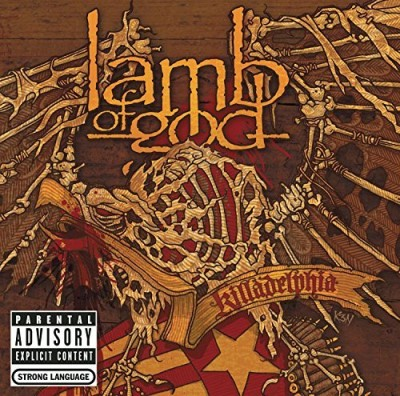 Lamb Of God Killadelphia Explicit Version