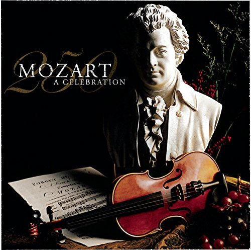 Mozart 250 Celebration Of The Mozart 250 Celebration Of The 3 CD