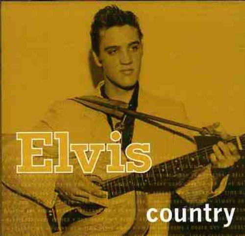 Elvis Presley Elvis Country
