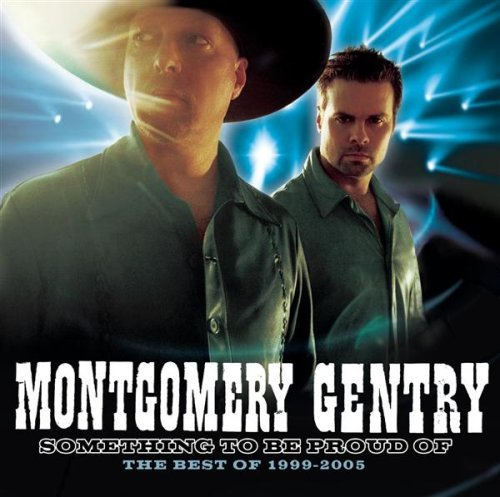 Montgomery Gentry Something To Be Proud Of (best Remastered