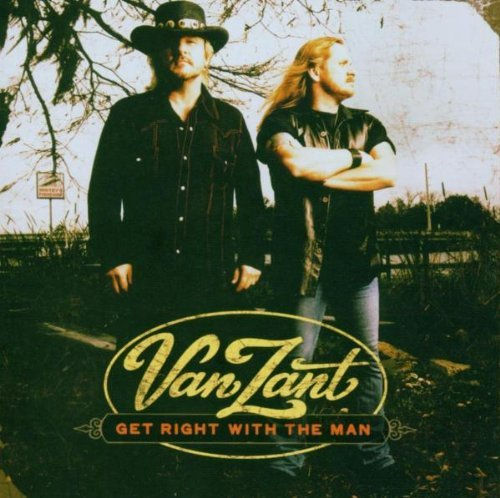 Van Zant Get Right With The Man Remastered