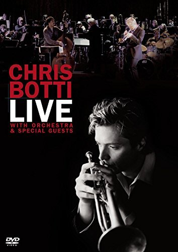 Chris Botti Live With Orchestra & Special
