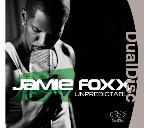 Jamie Foxx Unpredictable Dualdisc Clean Version