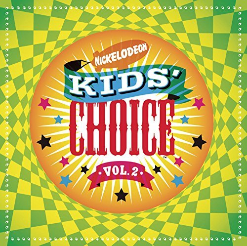 Nickelodeon Kids Choice Vol. 2 Nickelodeon Kids Choice Clarkson Degraw Mario