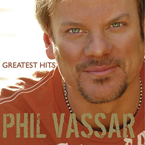 Phil Vassar Vol. 1 Greatest Hits