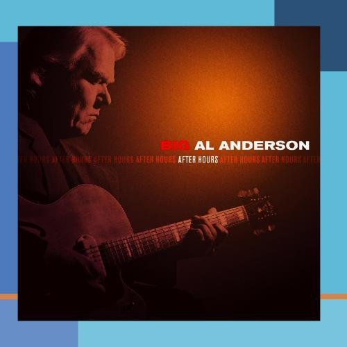 Al Anderson After Hours
