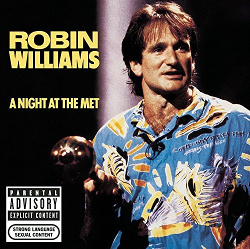 Robin Williams Night At The Met Explicit Version