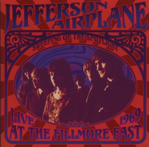 Jefferson Airplane Sweeping Up The Spotlight Liv