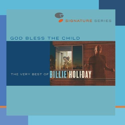 Billie Holiday God Bless The Child Very Best Jazz Signatures