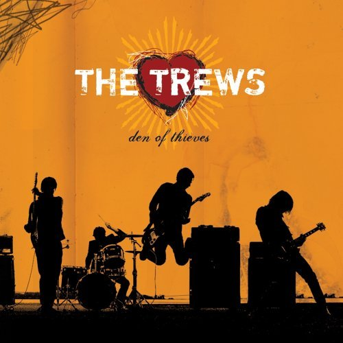 Trews Den Of Thieves