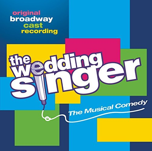 Broadway Cast Wedding Singer