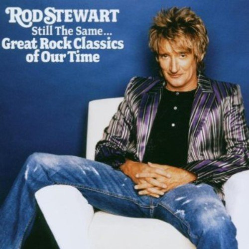 Stewart Rod Still The Same Great Rock Clas
